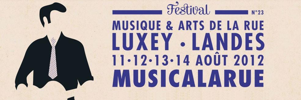 Festival Musicalarue @ Luxey – 11.08.2012 au 14.08.2012